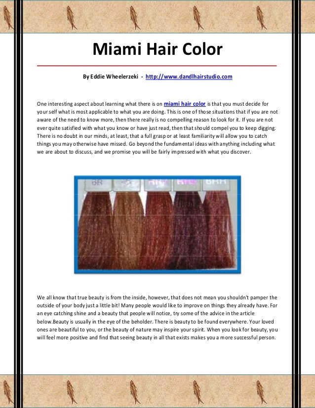 Miami Hair Color_____________________________________________________________________________________                    B...