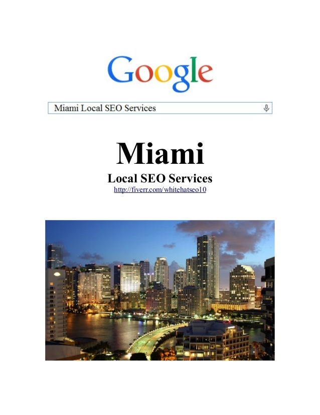 Miami Local SEO Services http://fiverr.com/whitehatseo10