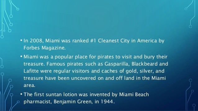 Miami Powerpoint - 10 cool facts about miami beach