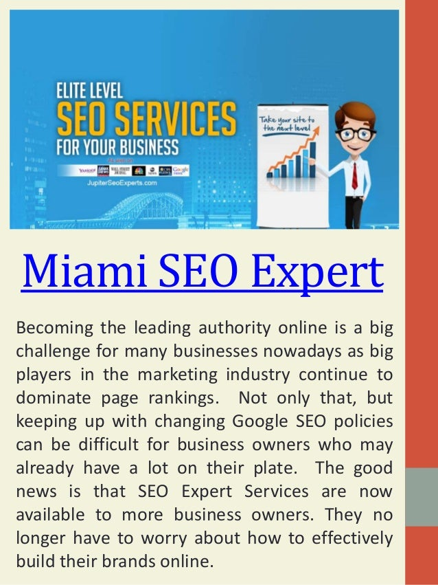 Miami SEO Expert Becoming the leading authority online is a big challenge for many businesses nowadays as big players in t...