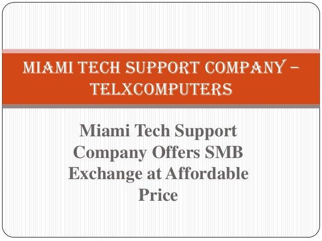 Miami Tech Support Company – Telxcomputers Miami Tech Support Company Offers SMB Exchange at Affordable Price