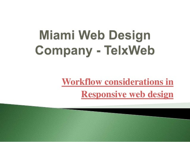 Workflow considerations in Responsive web design