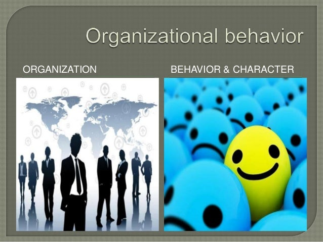  Organizational behavior is a field of study that investigates the impact that individuals, groups and structures have on...