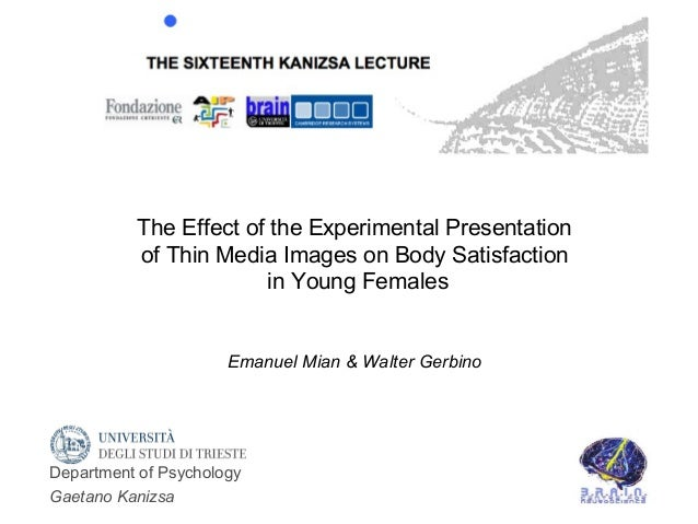 The Effect of the Experimental Presentation          of Thin Media Images on Body Satisfaction                       in Yo...