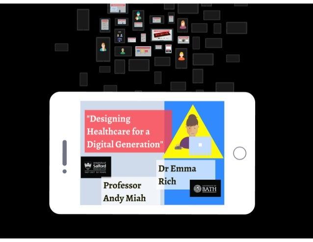 Designing Healthcare for the Digital Generation