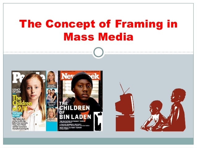 the power of media framing essay How has media influenced public perception of political figures, issues, and institutions through agenda setting and framing, media has the power to set the agenda for political discussion by providing public attention to.