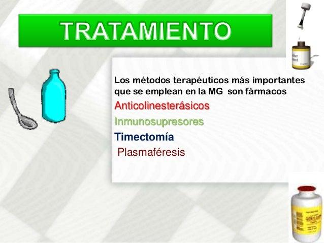 Producen mejoría de la debilidad miasténica en la granmayoría de los enfermos.PREDNISONA•Dosis: 1mg/kg/día (15-25mg/día)Ev...