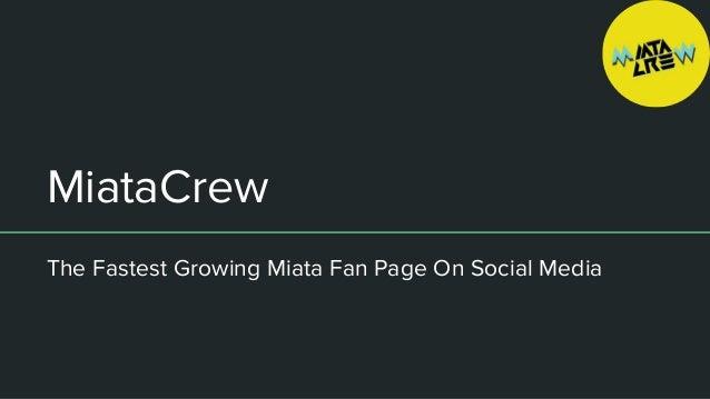 MiataCrew The Fastest Growing Miata Fan Page On Social Media