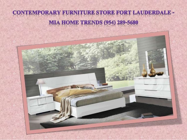 U0027:5; 6. CONTEMPORARY FURNITURE STORE FORT LAUDERDALE   MIA HOME ...