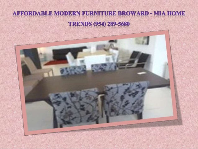 ... 9. AFFORDABLE MODERN FURNITURE BROWARD   MIA HOME ...