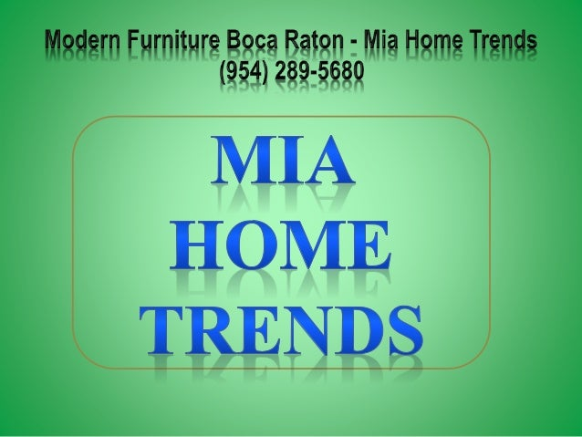 Mogdern Furniture Bpqa Ratpn   Mia Heme Trends (954) 289 5689 I ...