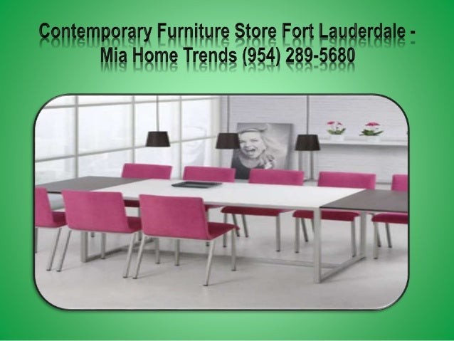 ... 6. Acientemnerary Furniture ...