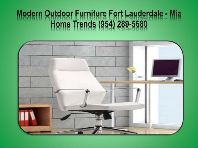 Awesome ... 7. Modern Osutuieer Furniture Fert Lauderdaie   Mia ...