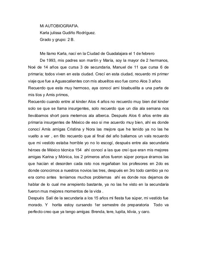 Mi AUTOBIOGRAFIA. Karla julissa Gudiño Rodríguez. Grado y grupo: 2 B. Me llamo Karla, nací en la Ciudad de Guadalajara el ...