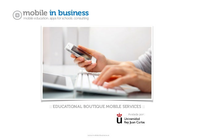 mobile in businessmobile education. apps for schools. consulting www.mobileinbusiness.es :: EDUCATIONAL BOUTIQUE MOBILE SE...