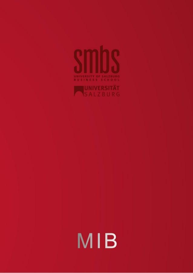 Univ.-Prof. Dr. Walter Scherrer VORWORT Die SMBS als Business School der Universität Salzburg hat sich in den letzten Jahr...