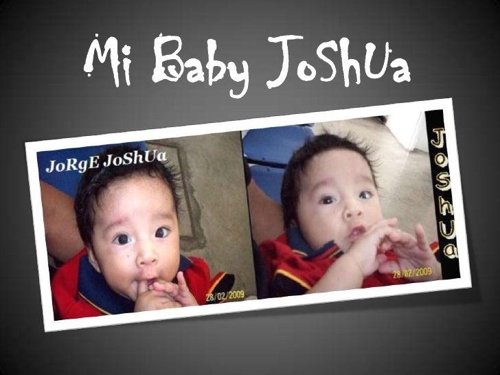 Mi Baby JoShUa<br />