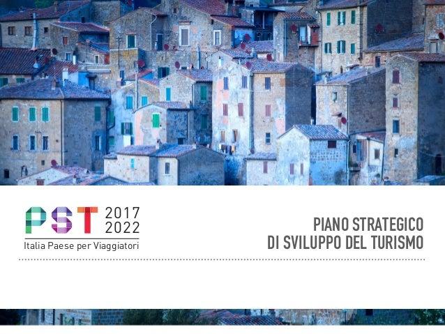 2017 2022 Italia Paese per Viaggiatori PIANO STRATEGICO DI SVILUPPO DEL TURISMO