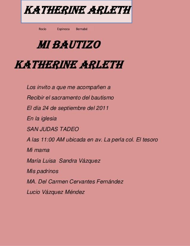 Los invito a que me acompañen a Recibir el sacramento del bautismo El día 24 de septiembre del 2011 En la iglesia SAN JUDA...