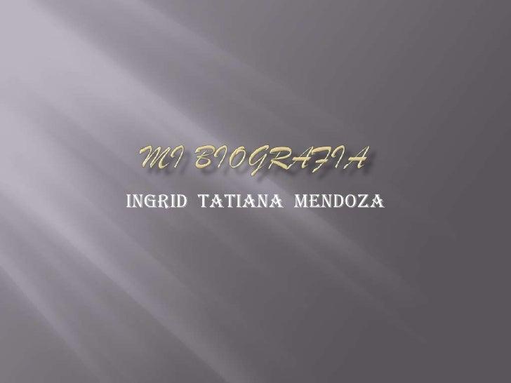 Ingrid Tatiana Mendoza
