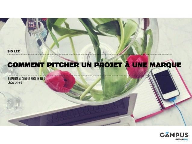 Conférence de Eve Martel- Comment pitcher un projet à une marque