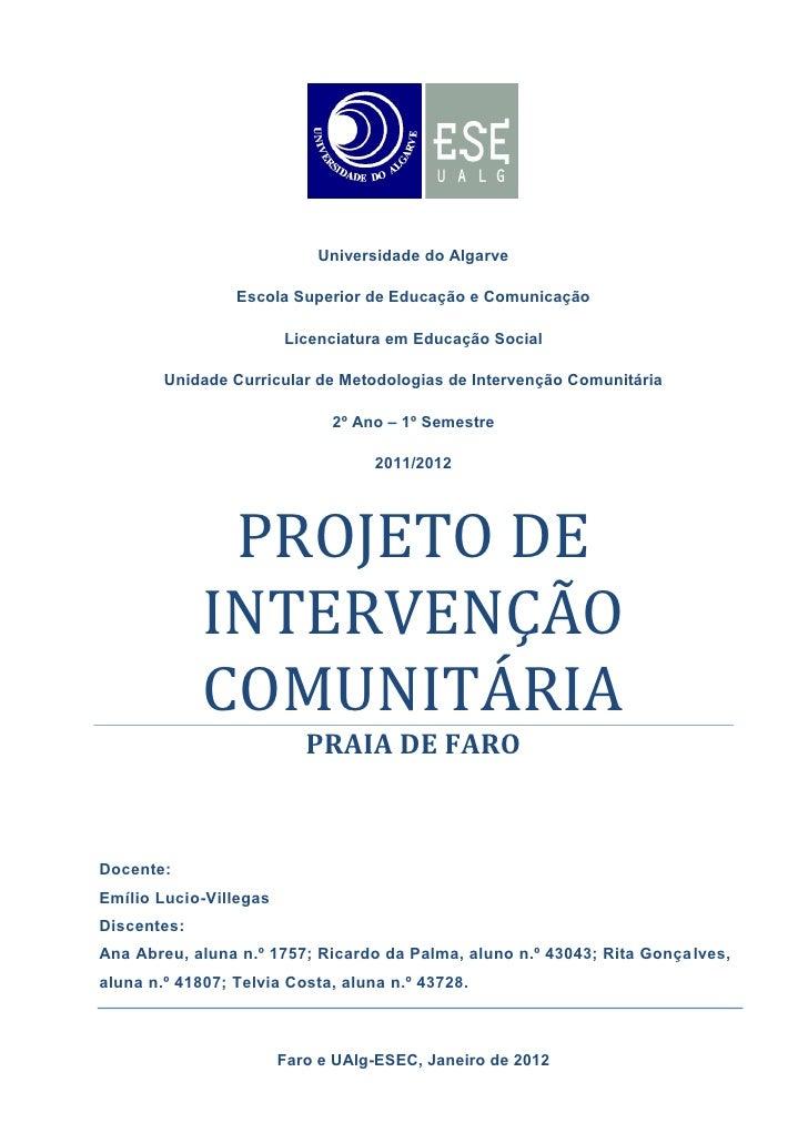 Universidade do Algarve                 Escola Superior de Educação e Comunicação                        Licenciatura em E...