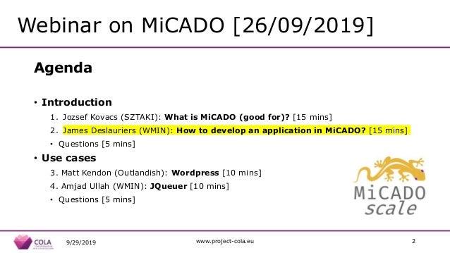 Building Cloud-Native Applications in MiCADO - MiCADO webinar No.2/4 - 09/2019 Slide 2