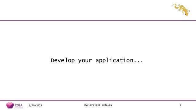 Building Cloud-Native Applications in MiCADO - MiCADO webinar No.2/4 - 09/2019 Slide 3