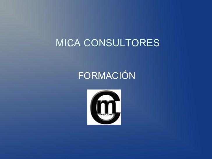 MICA CONSULTORES   FORMACIÓN