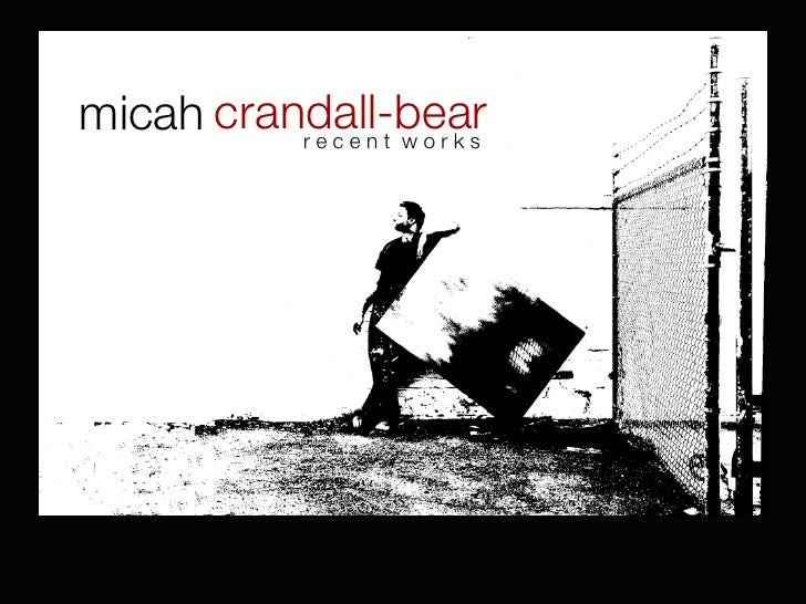 micah crandall-bear           recent works