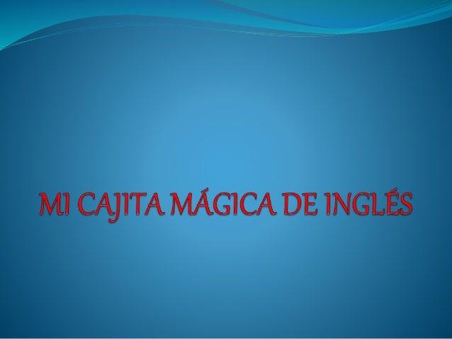Mi cajita mágica de inglés es un sistema de enseñanza donde los niños y las niñas aprenden jugando ya que los temas van re...