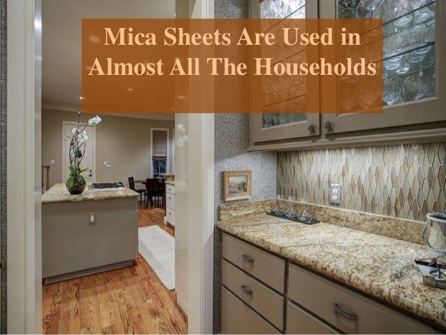 Mica Sheets Are Used In Almost All The Households 1 638?cbu003d1444108260