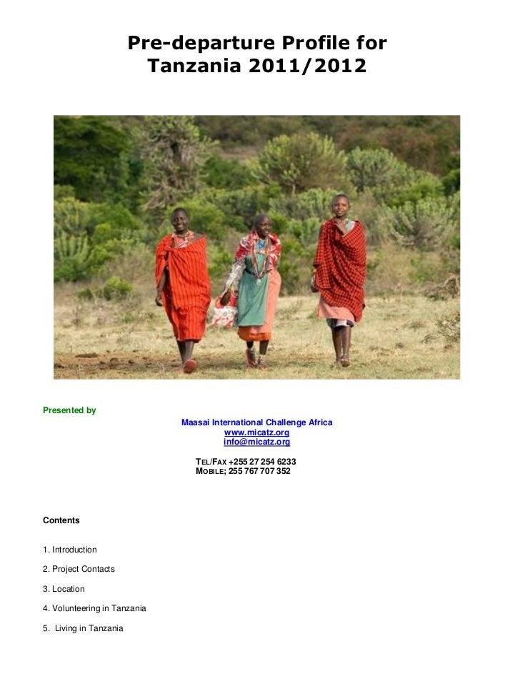 Pre-departure Profile for                          Tanzania 2011/2012Presented by                              Maasai Inte...
