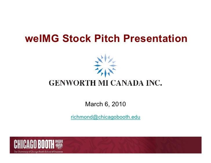 weIMG Stock Pitch Presentation                  March 6, 2010         richmond@chicagobooth.edu