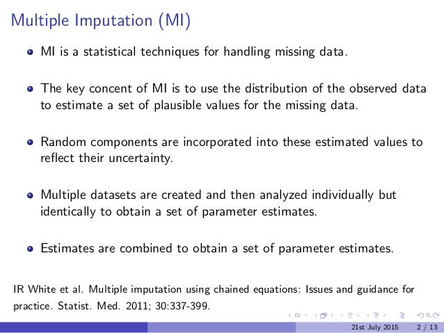 statistical techniques for handling missing data Inferring values based on statistical methods tip new to machine learning this article provides a good explanation of why you would use each of the different methods for replacing missing values: methods for handling missing values using this module does not change your source dataset instead, it creates a new dataset in your.