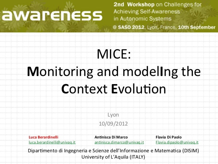 MICE:	  Monitoring	  and	  modelIng	  the	       Context	  Evolu4on	                                              Lyon	   ...
