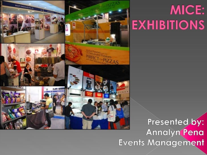    Exhibition/exhibit   Presentation   Products and    Services   Audience   Demo/taste   Promotion