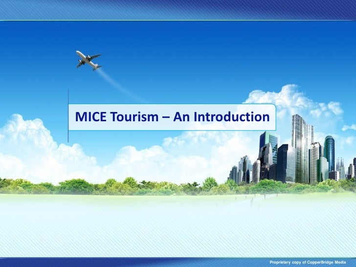 tourism and mice Indeed one tour operator estimated that the mice sector still only makes up 10 to  20% of tourism revenue in vietnam, though he does see.