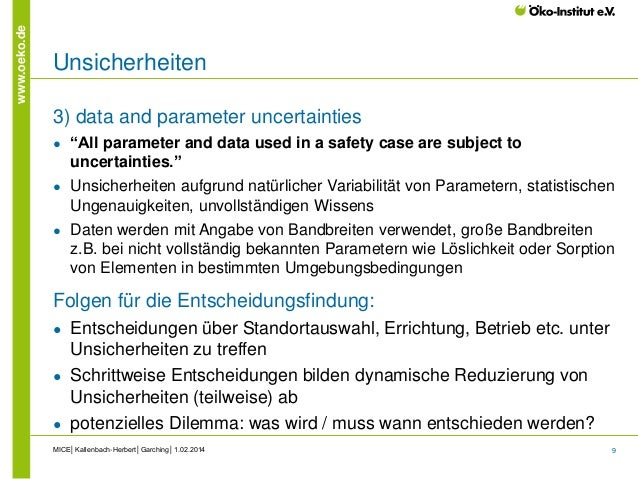 """9 www.oeko.de Unsicherheiten 3) data and parameter uncertainties ● """"All parameter and data used in a safety case are subje..."""