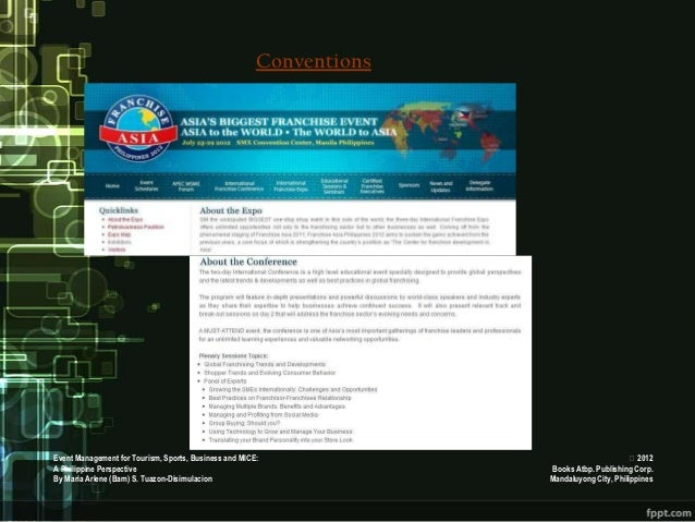ConventionsEvent Management for Tourism, Sports, Business and MICE:                                   2012A Philippine Pe...