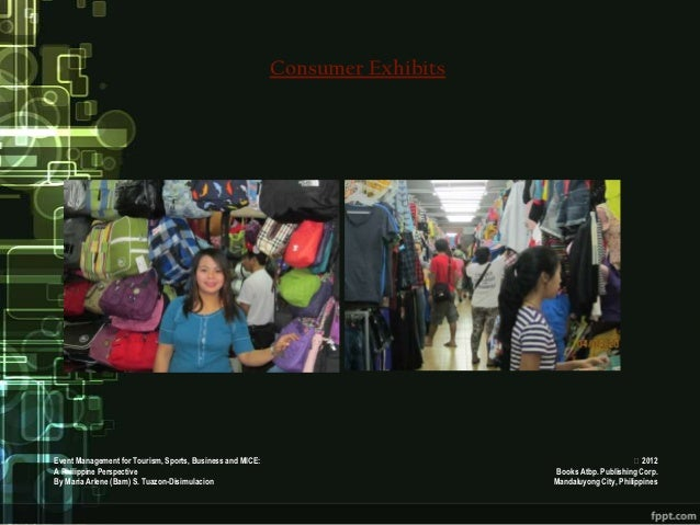 Consumer ExhibitsEvent Management for Tourism, Sports, Business and MICE:                                             201...