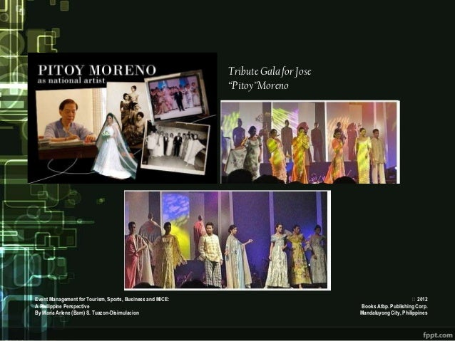 """Tribute Gala for Jose                                                           """"Pitoy""""MorenoEvent Management for Tourism,..."""