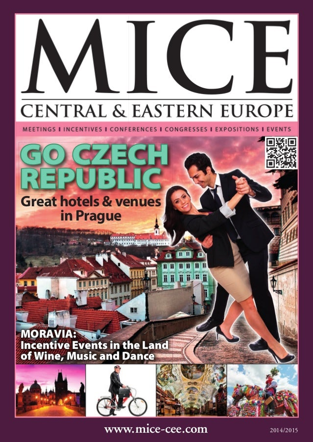 www.mice-cee.com 2014/2015 Great hotels & venues in Prague MORAVIA:MORAVIA: Incentive Events in the LandIncentive Events i...