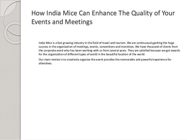 How India Mice Can Enhance The Quality of Your Events and Meetings India Mice is a fast growing industry in the field of t...