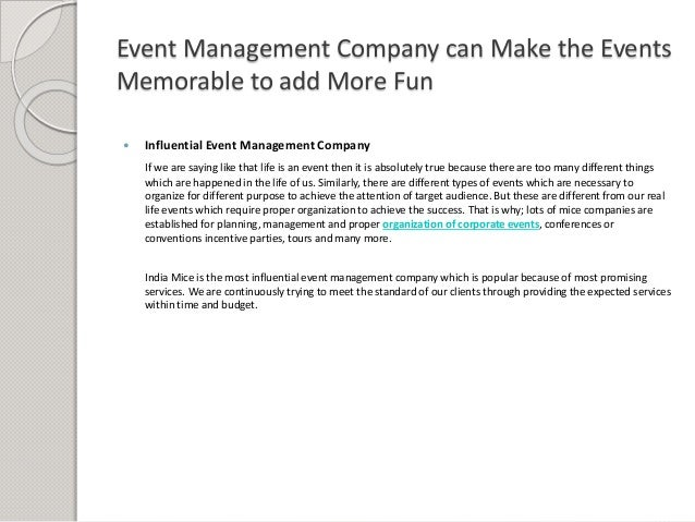 Event Management Company can Make the Events Memorable to add More Fun  Influential Event Management Company If we are sa...