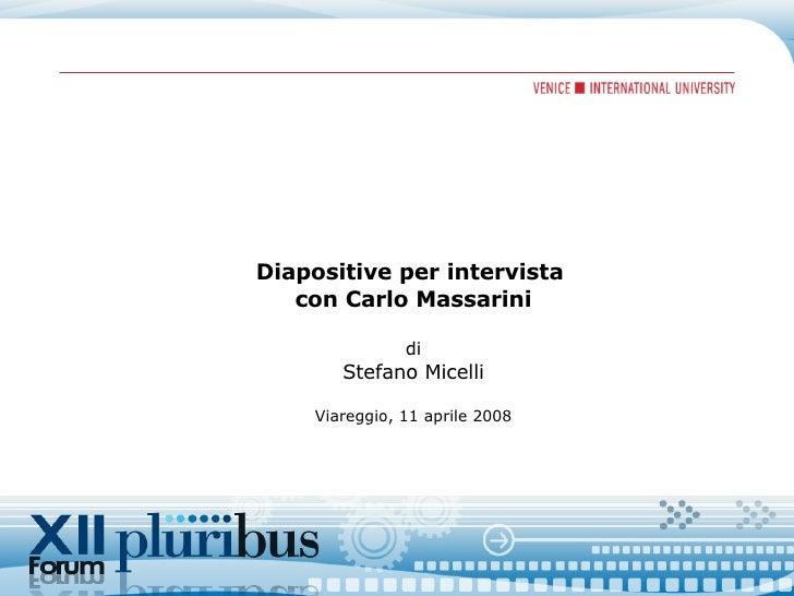 Diapositive per intervista  con Carlo Massarini di Stefano Micelli Viareggio, 11 aprile 2008