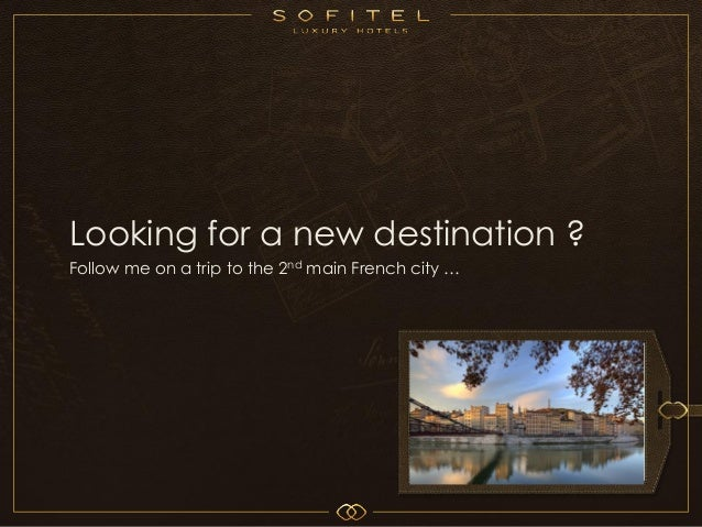 Looking for a new destination ?Follow me on a trip to the 2nd main French city …                                          ...