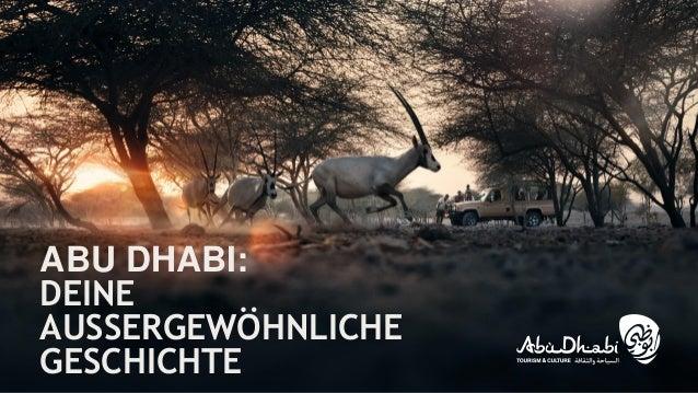 ABU DHABI: DEINE AUSSERGEWÖHNLICHE GESCHICHTE