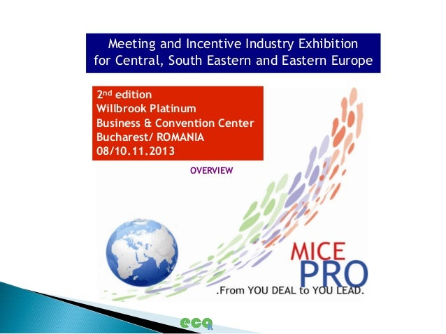 Meeting and Incentive Industry Exhibitionfor Central, South Eastern and Eastern Europe2nd editionWillbrook PlatinumBusines...