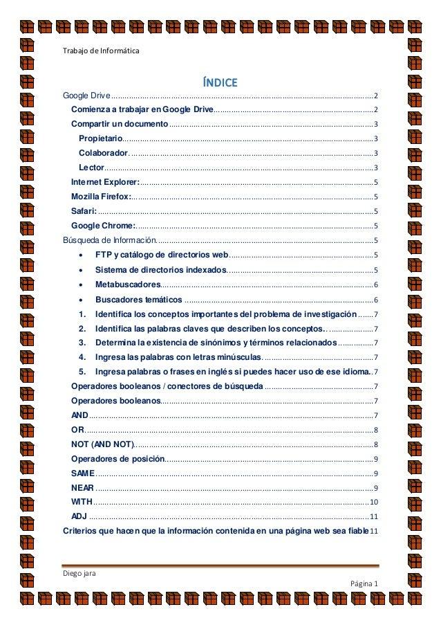 Trabajo de Informática Diego jara Página1 ÍNDICE Google Drive................................................................